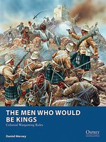 Osprey-Publishing The MAN WHO WOULD BE KING