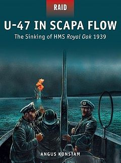 Osprey Publishing U-47 in Scapa Flow -- Military History Book -- #rid33