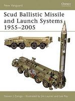 Osprey-Publishing Scud Ballistic Missile & Launch Systems 1955-2005 Military History Book #v120