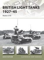 Osprey-Publishing British Light Tanks 1927-45 Marks I-VI Military History Book #v217