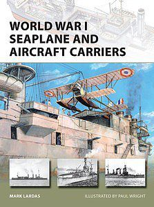 Osprey Publishing Vanguard - World War I Seaplane & Aircraft Carriers -- Military History Book -- #v238