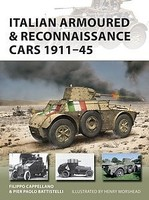 Osprey-Publishing Vanguard- Italian Armoured & Reconnaissance Cars 1911-45