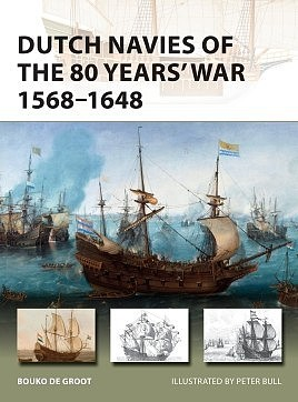 Osprey-Publishing Vanguard- Dutch Navies of the 80 Years War 1568-1648