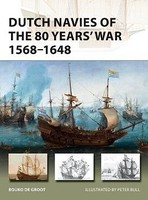 Osprey-Publishing Vanguard- Dutch Navies of the 80 Years' War 1568-1648