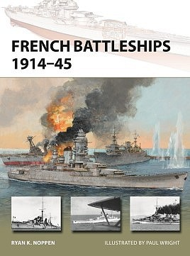 Osprey-Publishing Vanguard- French Dreadnoughts & Fast Battleships 1914-70