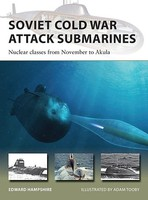 Osprey-Publishing Vanguard- Soviet Cold War Attack Submarines