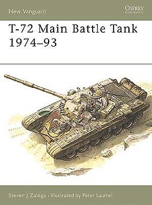 Osprey-Publishing T72 Main Battle Tank 1974-1993 Military History Book #v6