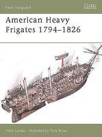 Osprey-Publishing American Heavy Frigates 1794-1826 Military History Book #v79