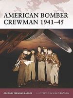 Osprey-Publishing Warrior American Bomber Crewman 1941-45 Military History Book #w119