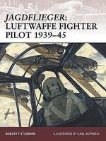 Osprey-Publishing Warrior Jagdflieger Luftwaffe Fighter Pilot 1939-45 Military History Book #w122