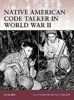 Osprey-Publishing Warrior Native American Code Talker in WWII Military History Book #w127