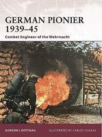Osprey-Publishing Warrior German Pionier 1939-45 Combat Engineer of the Wehrmacht Military History Book #w146