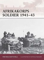 Osprey-Publishing Warrior Afrika Korps Soldier 1941-43 Military History Book #w149