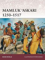 Osprey-Publishing Warrior Mamluk Askari 1250-1517 Military History Book #w173