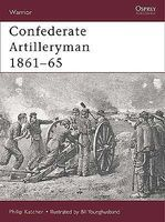 Osprey-Publishing Warrior Confederate Artilleryman 1861-1865 Military History Book #w34