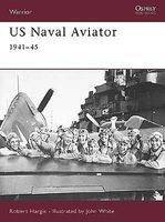 Osprey-Publishing Warrior US Naval Aviator 1941-1945 Military History Book #w52