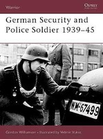 Osprey-Publishing Warrior- German Security & Police Soldier 1939-45