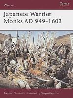 Osprey-Publishing Warrior Japanese Warrior Monks 949-1603AD Military History Book #w70