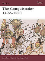 Osprey-Publishing The Conquistador 1492-1550 Military History Book #war40