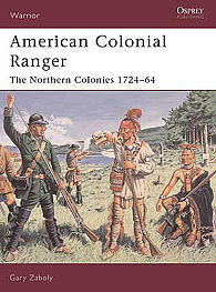 American colonial rangers military history book war85 by osprey