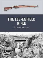 Osprey-Publishing Weapon The Lee-Enfield Rifle Military History Book #wp17