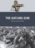 Osprey-Publishing Weapon Gatling Gun Military History Book #wp40