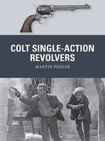 Osprey-Publishing Weapon- Colt Single-Action Revolvers