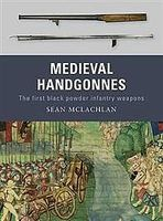 Osprey-Publishing Medieval Handgonnes Military History Book #wpn3