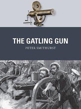 Osprey-Publishing The Gatling Gun Military History Book #wpn40