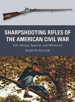 Osprey-Publishing SHARPSHOOTING RIFLES-CIVIL WAR