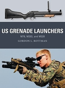 Osprey Publishing U.S. Grenade Launches
