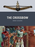 Osprey-Publishing The Crossbow