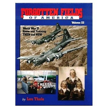Pictorial-Histories Forgotten Fields of America Vol.III Authentic Scale Model Airplane Book #1025