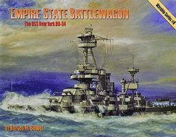 Pictorial-Histories Empire State Battlewagon USS New York BB34 Authentic Scale Model Boat Book #1446