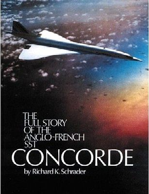 Pictorial Histories Full Story of the Anglo-French SST Concorde -- Authentic Scale Model Airplane Book -- #161