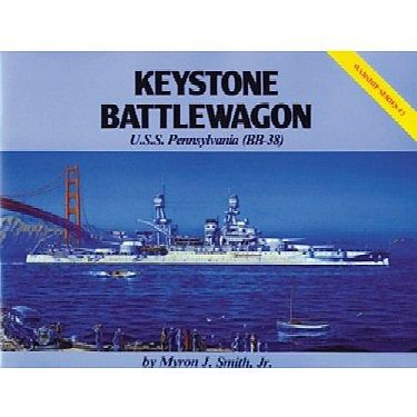 Pictorial Histories Keystone Battlewagon USS Pennsylvania -- Authentic Scale Model Boat Book -- #271