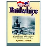 Pictorial-Histories American Battleships Authentic Scale Model Boat Book #45