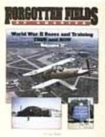 Forgotten Fields of America Vol.II Authentic Scale Model Airplane Book #517