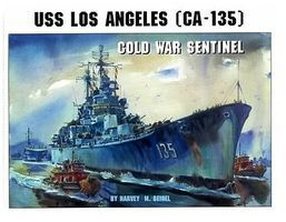 Pictorial-Histories USS Los Angeles CA135 Cold War Sentinel Authentic Scale Model Boat Book #673