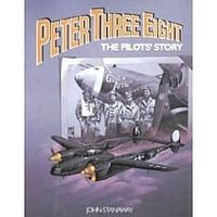 Pictorial-Histories Peter Three Eight Pilots Story Military History Book #735