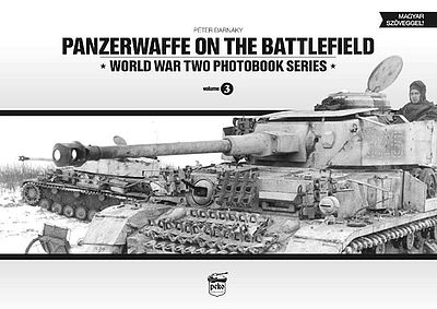 Peko Publishing Panzerwaffe on the Battlefield WWII Photobook Series (Hardback)