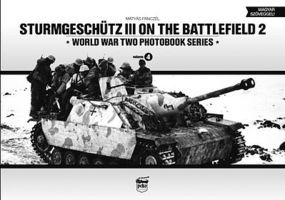Peko Strumgeschutz III on the Battlefield 2 WWII Photobook Series (Hardback)