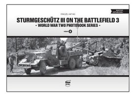 Peko Sturmgeschutz III on the Battlefield 3 WWII Photobook Series (Hardback)