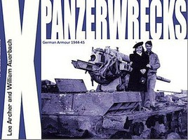 Panzerwrecks Panzerwrecks #10 German Armour 1944-45