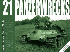 Panzerwrecks Panzerwrecks #21 Hellcat Wrecks, NSU Springer Evaluated