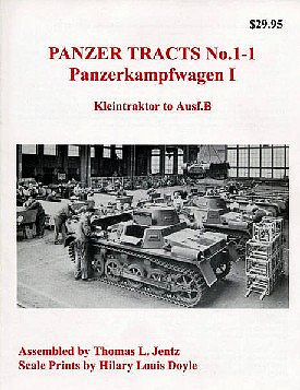 Panzer Tracts Panzer Tracts No.1-1 PzKpfw I Kleintraktor to Ausf.B -- Military History Book -- #11