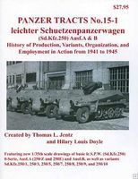Panzer-Tracts Panzer Tracts No.15-1 Leichter SchuetzenPzWg SdKfz 250 Ausf A/B Military History Book #151