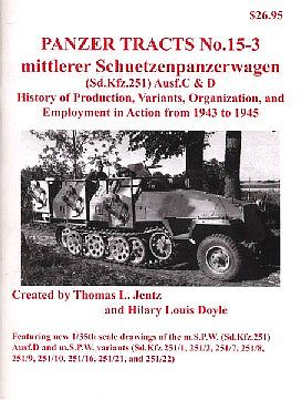 Panzer-Tracts Panzer Tracts No.15-3 Mittlere SchuetzenPzWg (SdKfz 251) Military History Book #153