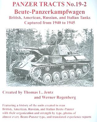 Panzer Tracts Panzer Tracts No.19-2 Beute-PzKpfw British, American, Russian & Italian -- Military Book -- #192