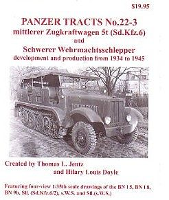 Panzer Tracts Panzer Tracts No.22-3 mZgkw 5t (SdKfz 6), sWS & Variants -- Military History Book -- #223